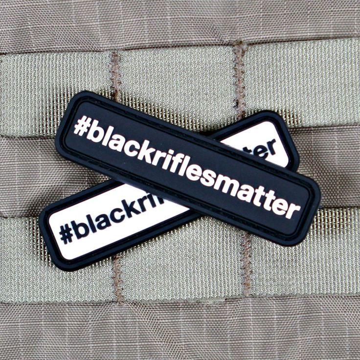 #blackriflesmatter Morale Patch | Violent Little Machine Shop