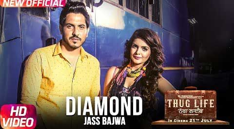 "Diamond Song Lyrics by Shrinath Porwal, from Punjabi Movie ""Thug Life"". The song music composed by Deep Jandu, lyrics penned by Lally Mundi and sung by Jass Bajwa. Diamond Song Lyrics from Jass Bajwa's Punjabi Movie"