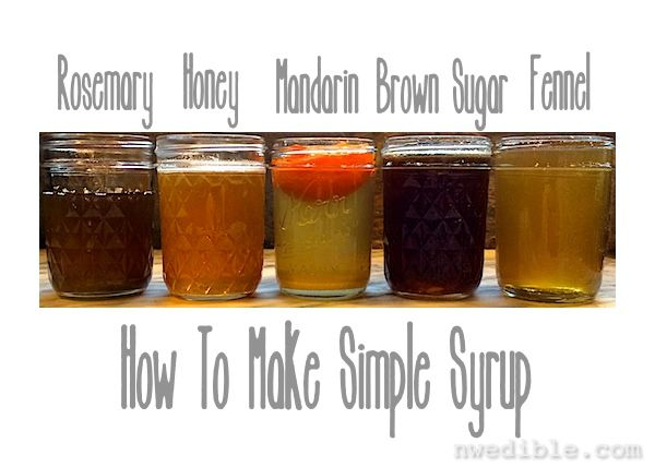 How To Make Simple Syrup from NW EdibleCanning Ideas, Buy Simple, Alcohol Drinks, Erica Simple, 12 Ounce Bottle, How To, Flavoured Simple, Beautiful Design, Simple Syrup
