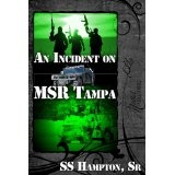An Incident on MSR Tampa (Kindle Edition)By SS Hampton Sr