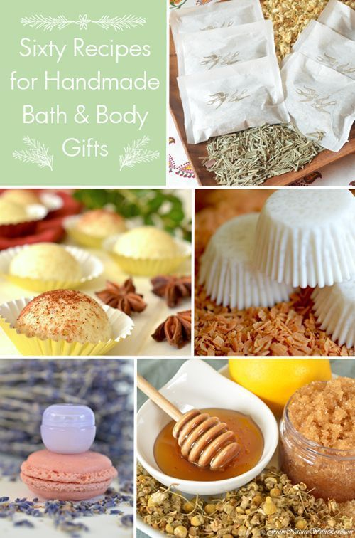 DIY Skin Care Recipes : Sixty Recipes for Handmade Bath & Body Gifts | The Natural Beauty Workshop