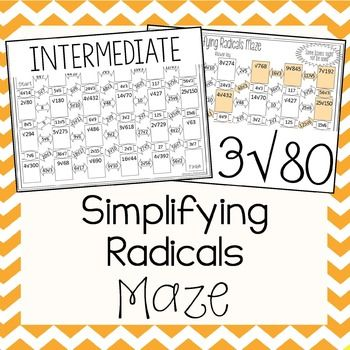 This is a maze composed of 23 square roots to be simplified.  It is a self-checking worksheet that allows students to strengthen their skills at simplifying radicals.All radicals in the maze are intermediate square roots to simplify.  There are only numbers under the radical and as coefficients.