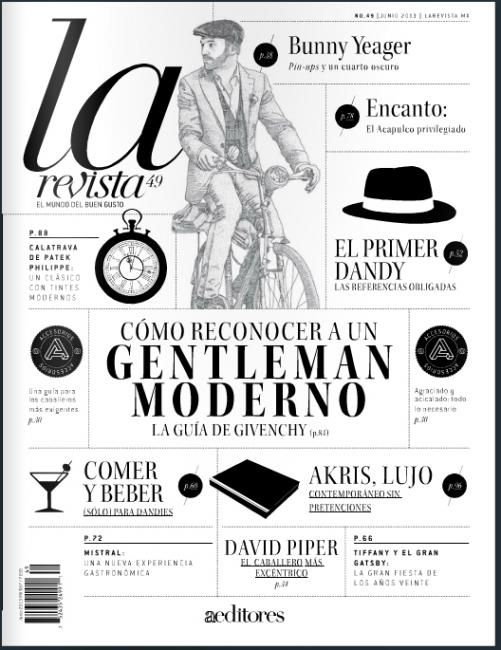 so elegant it hurts... the cover of La Revista (Mexico), a magazine about life style... art directors: Yair Orozco & Cynthia Márquez...