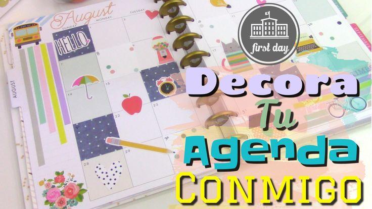 DECORA TU AGENDA CONMIGO ❤  Back to school ❤  Mes de agosto 2016 Planner Decoration Ideas with Happy Planner