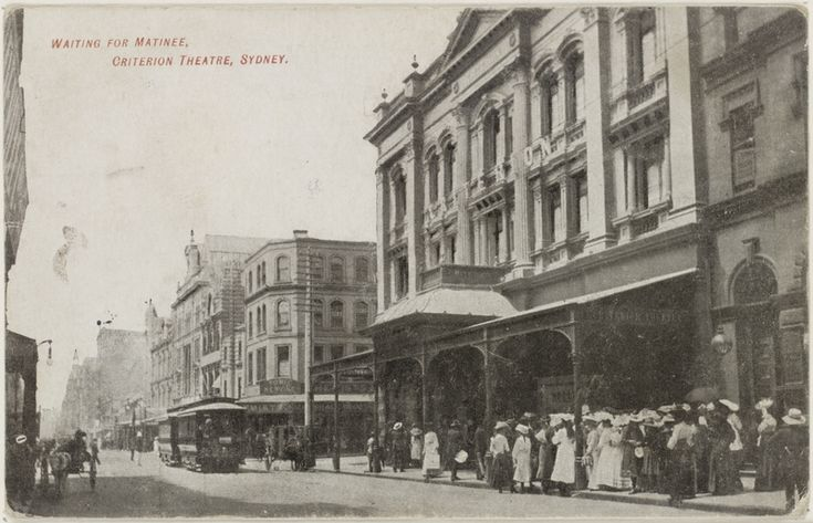 Criterion Theatre, Sydney, ca 1920 - Demolished for the widening of Pitt Street 1935.