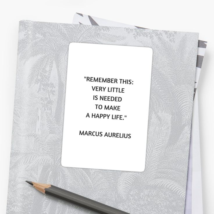 Stoic Philosophy Quote – Marcus Aurelius – Very Little is Needed to Make a Happy Life | Sticker