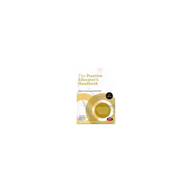 Practice Educator's Handbook (Paperback) (Sarah Williams & Lynne Rutter)