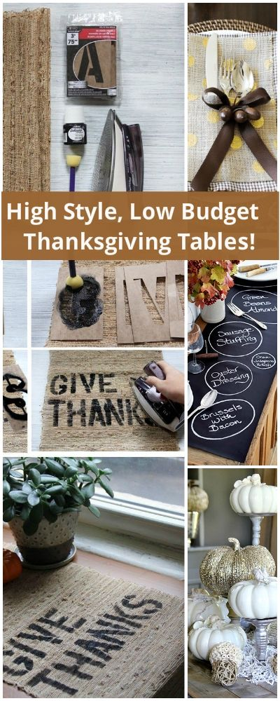 High Style, Low Budget : Thanksgiving Tables! Lot's of great ideas and tutorials!