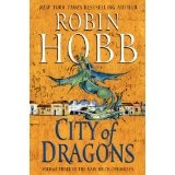 City of Dragons: Volume Three of the Rain Wilds Chronicles (Kindle Edition)By Robin Hobb