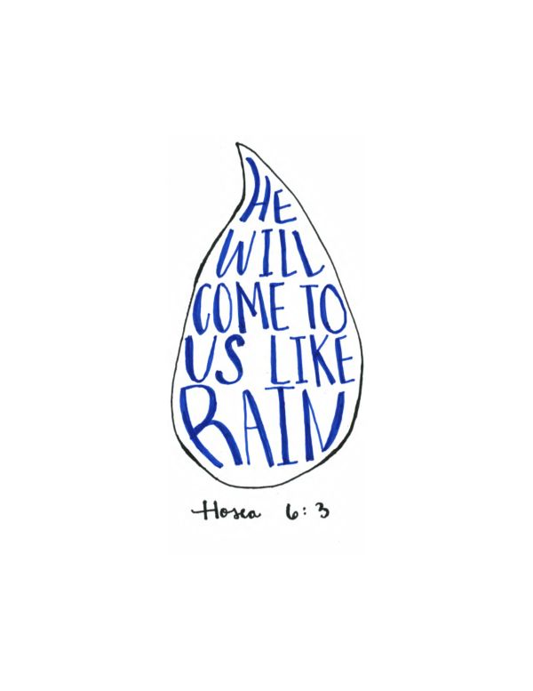 He Will Come to Us Like Rain - 8.5 x 11 Hosea 6:3 - Instant Download Printable…