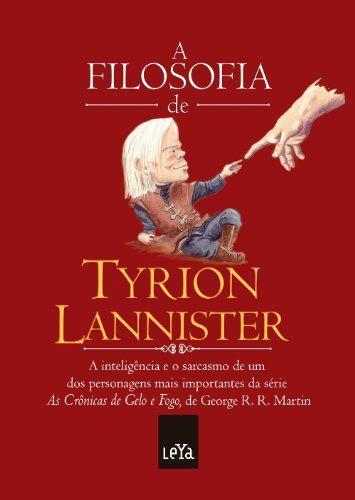'A filosofia de Tyrion Lannister' busca ser o presente perfeito para os fãs da série 'Game of Thrones'. Uma coleção de frases espirituosas deste personagem.  Os invejosos dos Sete Reinos podem chamá-lo de 'meio homem', mas ninguém jamais acusou Tyrion Lannister de ter uma inteligência pela metade. Sua língua afiada salvou sua pele mais vezes do que o colocou em perigo. Esta edição guarda seus mais profundos ensinamentos para as gerações futuras, trazendo todo seu conhecimento sobre os mais…