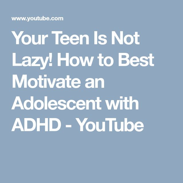 Your Teen Is Not Lazy! How to Best Motivate an Adolescent with ADHD - YouTube - 42-page PDF: https://www.additudemag.com/wp-content/uploads/2017/11/11_14_17-Motivating-Teens-Price-Webinar.pdf