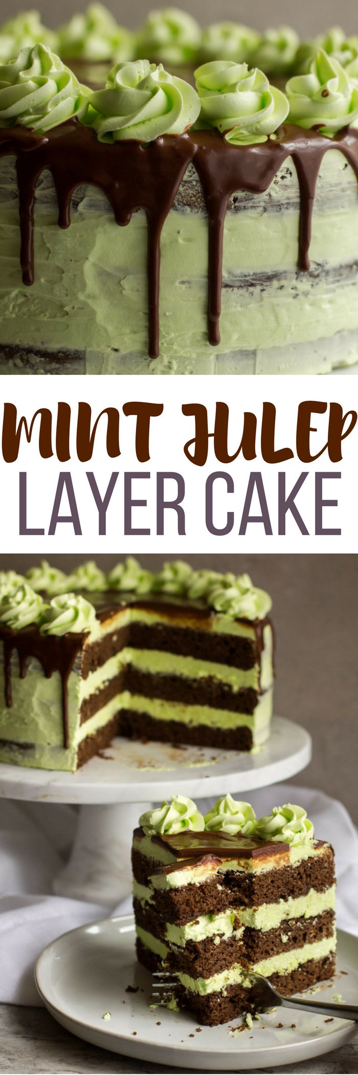 This Mint Julep Layer Cake is a delicous, moist chocolate bourbon cake with a mint swiss buttercream and chocolate ganache drip. Perfect for Derby Day or anyone that loves mint juleps!