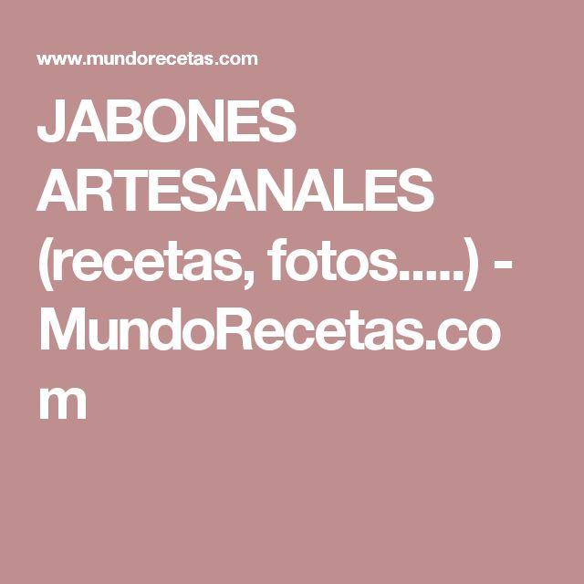 JABONES ARTESANALES (recetas, fotos.....) - MundoRecetas.com