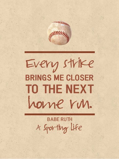 Sports Quotes / www.asportinglife.co #sportsquotes #baberuth #baseball | Gentlemint