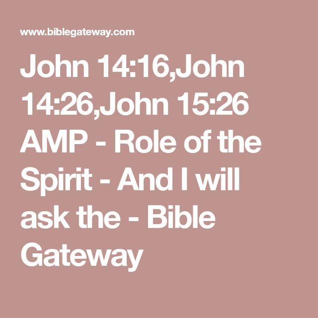 Best 25+ John 15 26 ideas on Pinterest | Trusting god quotes ...