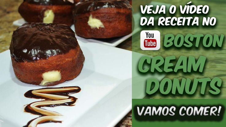 Boston Cream Donuts! Sabe aquele Donuts que você comeu na sua viajem aos Estados Unidos? É este mesmo! Corre lá pra ver a receita e o preparo ==> http://bit.ly/Eduardo_Sachs  Se inscrevam no meu canal do YouTube e compartilhem a receita!!!