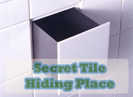 secret tile hiding place