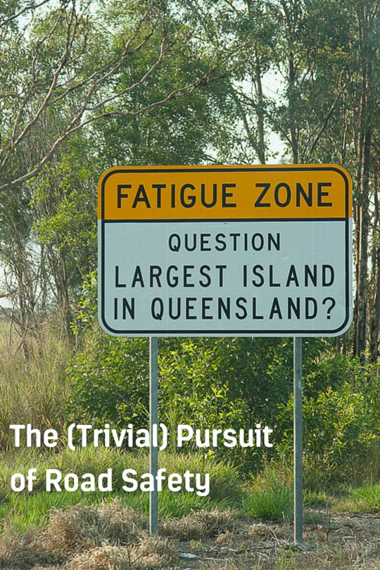 The Trivial Pursuit of Road Safety - http://bit.ly/TrivialSigns