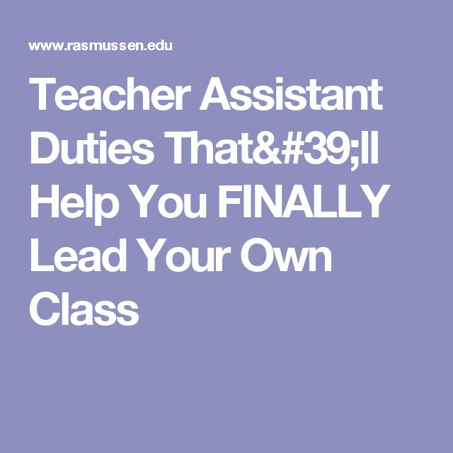 Teacher Assistant Duties That'll Help You FINALLY Lead Your Own Class