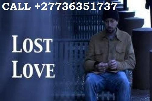 {3HRS} LOST-LOVE-SPELLS-CASTER & TRADITIONAL DOCTOR +27736351737 IN -INDONESIA-UK-USA-ENGLAND-LONDON}} Australia, Singapore, Newyork, Newzealand, Newjersy, Bahrain, SpainLost love,Trouble marriage ,Witch craft,bad luck,Bad dreams,poverty,J