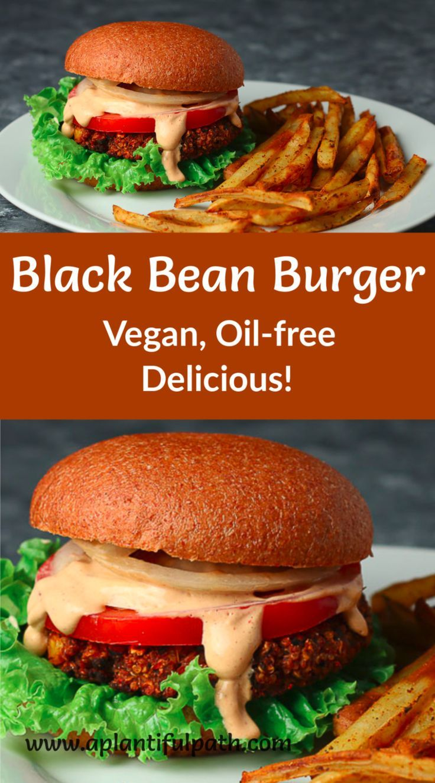 Quinoa And Black Bean Burgers Oil Free And Vegan A Plantiful Path Recipe In 2020 Vegan Bean Burger Vegan Black Bean Burger Black Bean Burgers