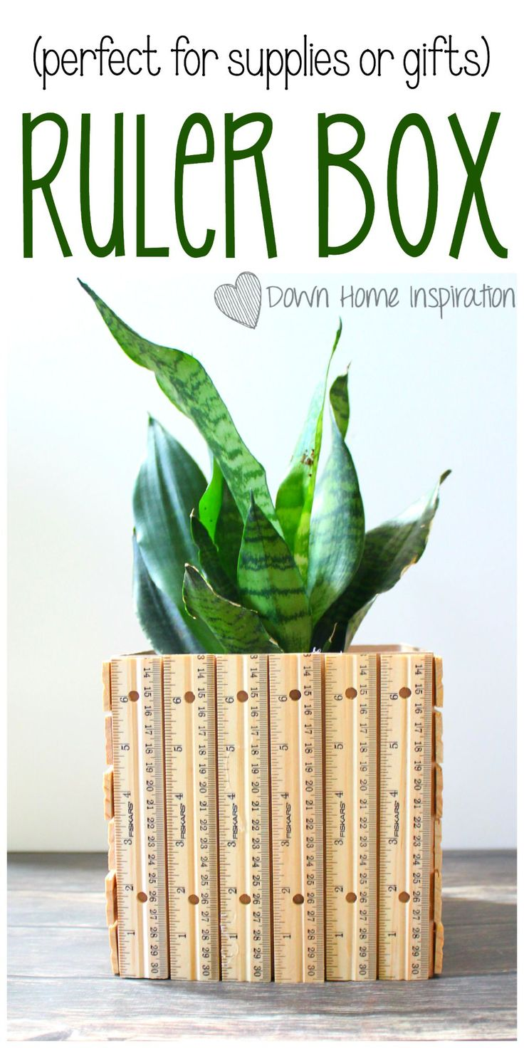 DIY Ruler Box (perfect for supplies or gifts) - Down Home Inspiration