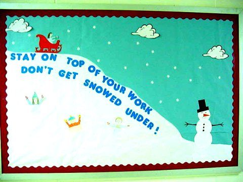 """""""stay on top of your work, don't get snowed under!"""" bulletin"""