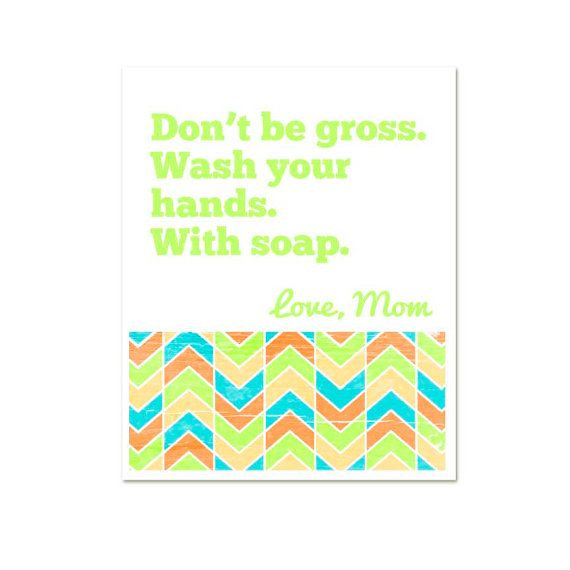 Don't be Gross Wash Your Hands Use Soap by hairbrainedschemes, $15.00