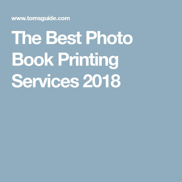 The Best Photo Book Printing Services 2018