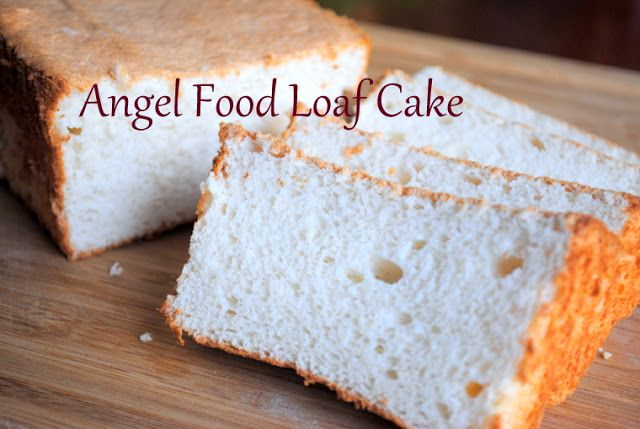 Angel Food Cake In A Loaf Pan Easy And Delicious Use It