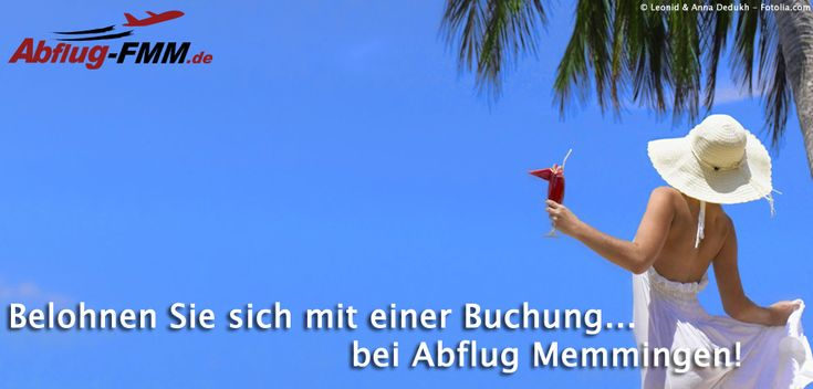 Urlaub & LastMinute Reisebuchung Jetzt noch Sonne tanken - bevor der Herbst kommt! http://www.abflug-fmm.de/buchen/urlaubsreise-lastminute/