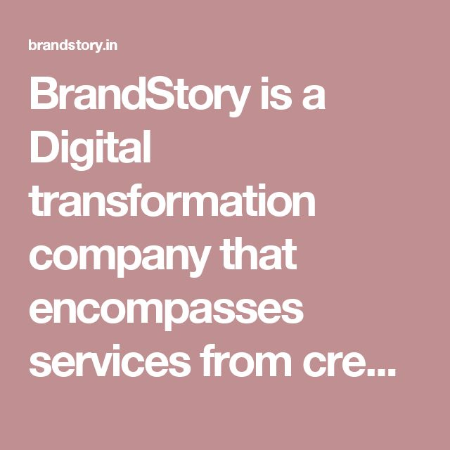 BrandStory is a Digital transformation company that encompasses services from creating your Brand identity through digitally defining your ideas and focusing on getting your products & services to the ever growing digital market thereby increasing your brand's awareness, sales and desire. We are passionate to craft your brand's digital journey. Backed by rich industry and real time experience in Bangalore, Dubai, Singapore and other overseas markets.