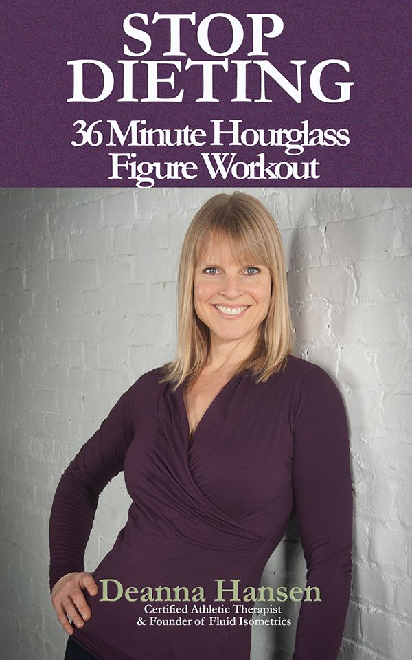Stop Dieting 36 Minute Hourglass Figure Workout In just 36 minutes a day you can begin to harness the power of Fluid Isometrics Block Therapy to get the body you always wanted.
