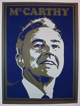 This is one of Senator Eugene McCarthy's campaign posters from his 1968 run for the Presidency. Description from logantradingco.com. I searched for this on bing.com/images