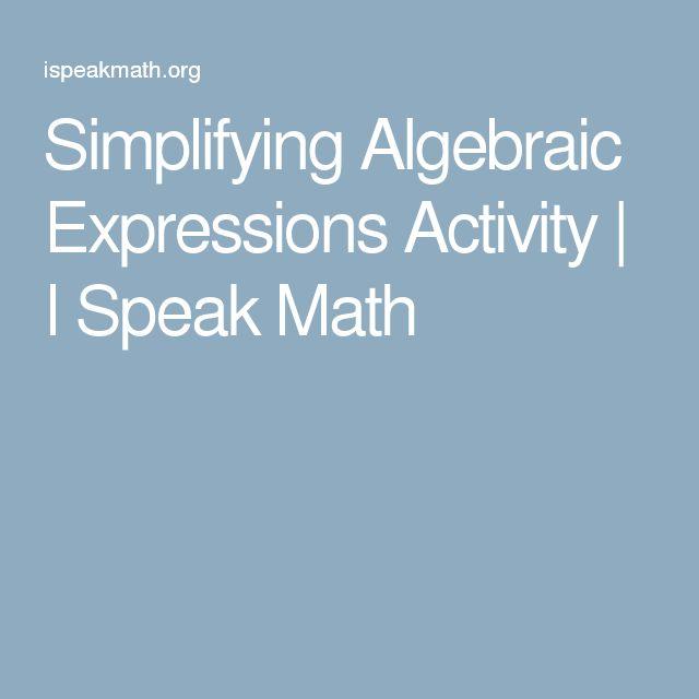 Simplifying Algebraic Expressions Activity | I Speak Math                                                                                                                                                                                 More