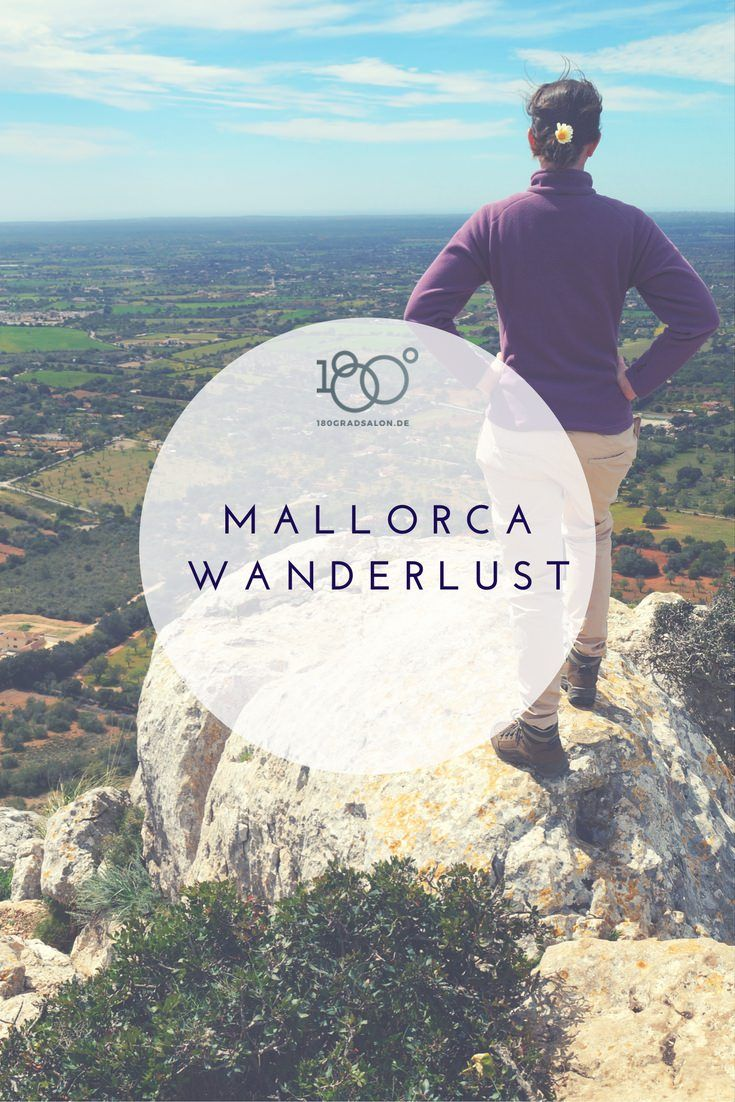 Mallorca Urlaub 2017 Blog die schönsten Wandertouren zum Wandern