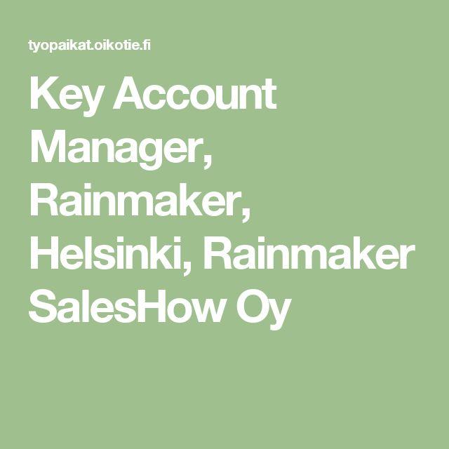 Key Account Manager, Rainmaker, Helsinki, Rainmaker SalesHow Oy