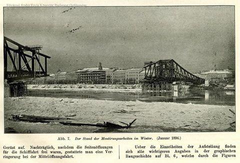 Az épülő Ferencz József (Szabadság) híd, 1896 január