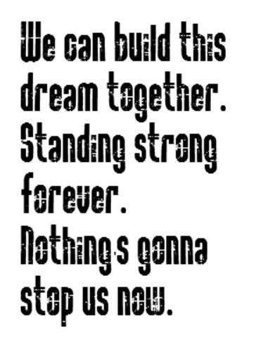 Starship - Nothing's Gonna Stop Us Now - song lyrics, music lyrics, song quotes, music quotes