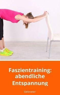 Faszientraining: Geschmeidige Faszien – abendliche Entspannung | eatsmarter.de