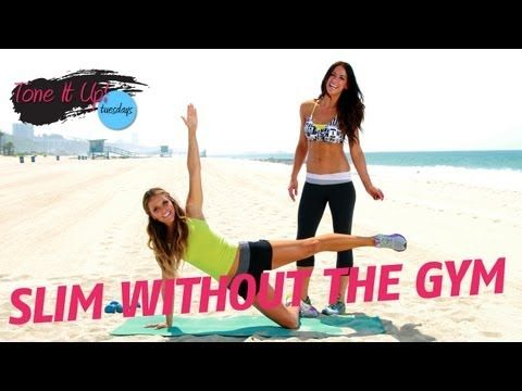 Getting Slim Without the Gym   Tone It Up Girls    http://www.livestrong.com/original-videos/F6rxobivF2I-tone-it-up-workouts-gettin-slim-without-gym/