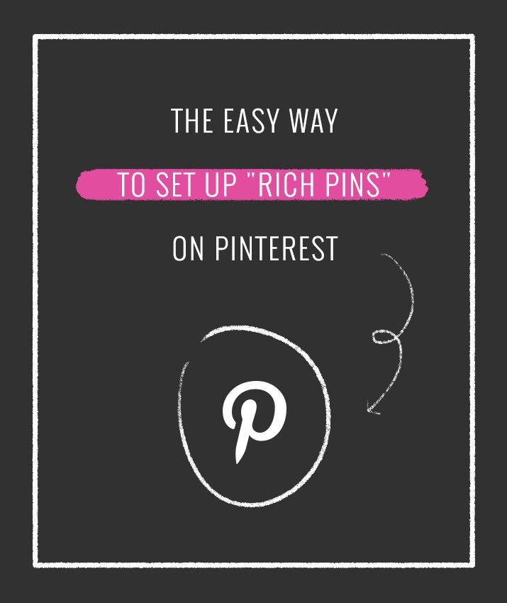 """The Easy Way to Set Up """"Rich Pins"""" on Pinterest"""