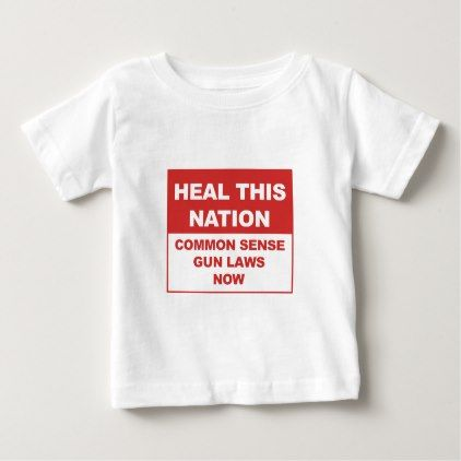 The 25 best new jersey gun laws ideas on pinterest criminal heal this nation common sense gun laws now baby t shirt negle Choice Image