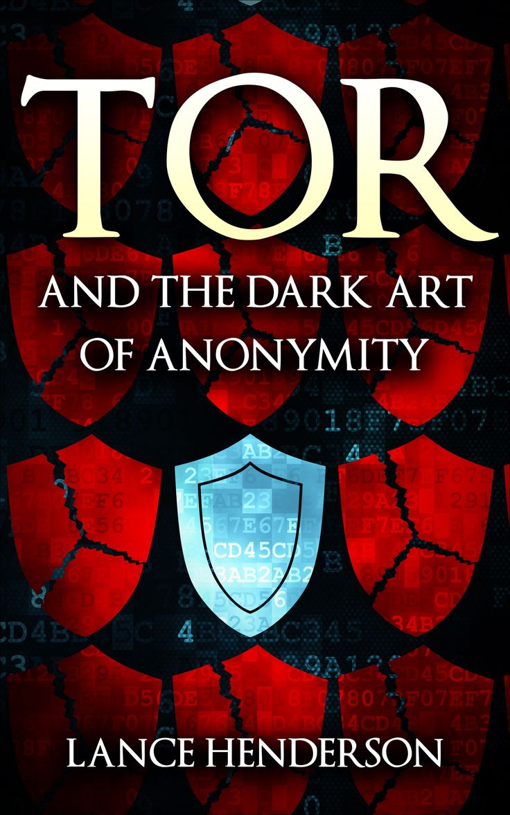 Ebook Deals On Tor And The Dark Art Of Anonymity By Lance Henderson, Free  And Discounted Ebook Deals For Tor And The Dark Art Of Anonymity And Other  Great