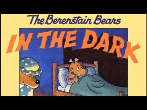 Living Books: The Berenstain Bears in the Dark (Read to Me)