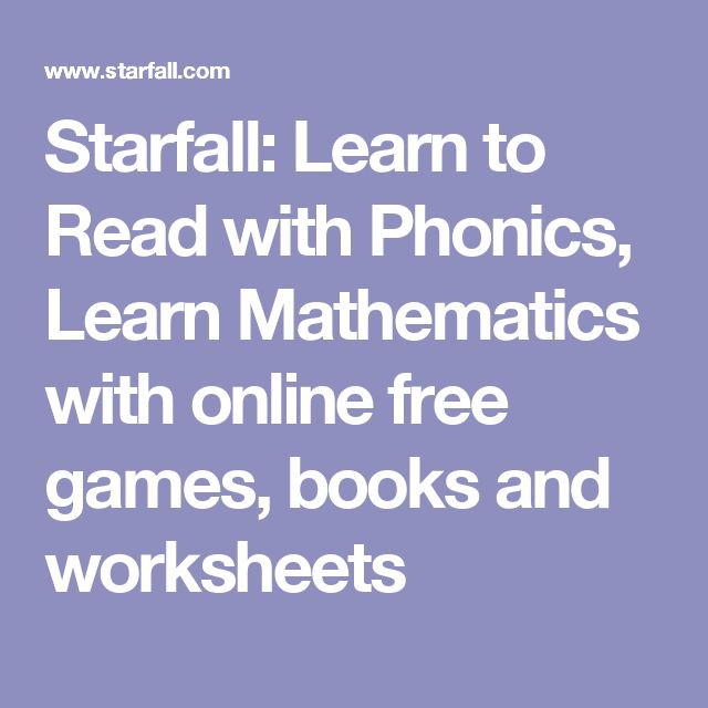 starfall learn to read with phonics learn mathematics with online free games books