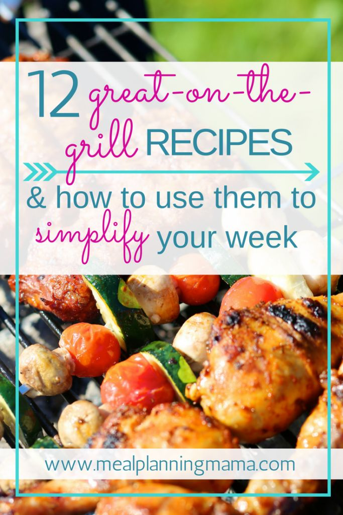 With a little planning, these 12 grill recipes can be repurposed into different versions of themselves and really simplify the rest of your week. via @mealplanmama
