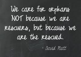 Image result for adoption quote God orphans