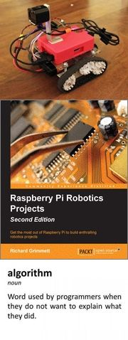 #Teaching you to use the #Raspberry #Pi from scratch, this book will discuss a wide range of capabilities that can be achieved with it. These capabilities include voice recognition, human-like speech simulation, computer vision, motor control, #GPS location, and wireless control. You will then learn how to combine these capabilities to create your own #robotics #projects.